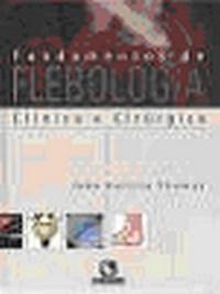 Fundamentos de Flebologia - Clinica e Cirurgica