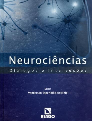 Neurociências: Diálogos e Interseções