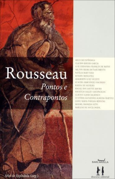 Rousseau Pontos e Contrapontos