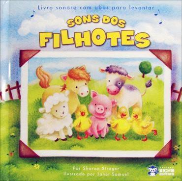 Sons dos Filhotes: Livro Sonoro Com Abas