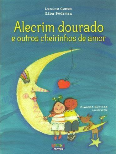 Alecrim Dourado e Outros Cheirinhos de Amor - Lenice Gomes e Giba Pedrosa