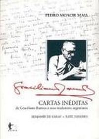 Cartas Ineditas de Graciliano Ramos a Seus...