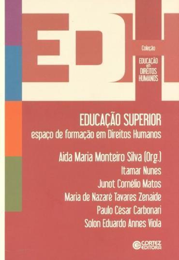 Educação Superior: Espaço de Formação em Direitos Humanos