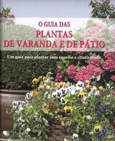 Guia das Plantas de Varanda e de Patio, o (2011 - Edição 1)