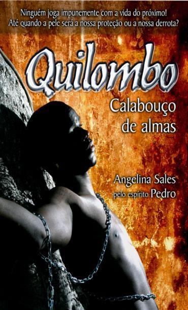 Quilombo: Calabouço das Almas
