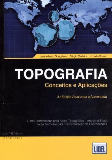 Topografia: Conceitos e Aplicações (2012 - Edição 3)