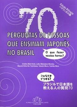 70 Perguntas Ensinam Japonês no Brasil (0 - Edição 1)