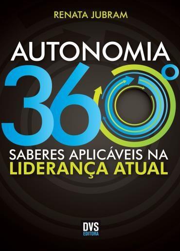 Autonomia 360: Saberes Aplicáveis na Liderança Atual
