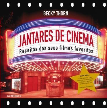 Jantares de Cinema: Receitas dos Seus Filmes Favoritos