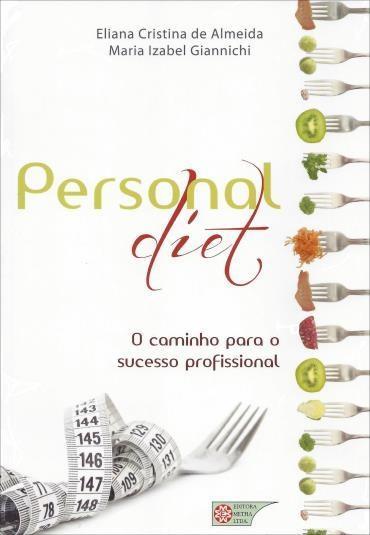 Personal Diet: o Caminho para o Sucesso (2013 - Edição 1)