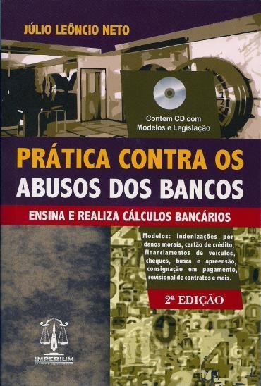 Prática Contra os Abusos dos Bancos