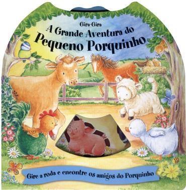 Gira-gira: a Grande Aventura do Pequeno Porquinho