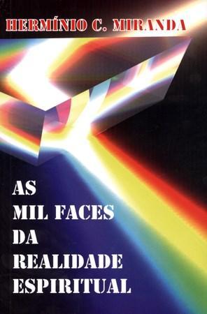 As Mil Faces da Realidade Espiritual (0 - Edição 1)
