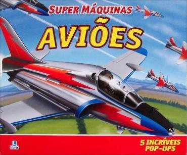 Super Máquinas: Aviões