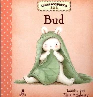 Lindos Coelhinhos: Bud