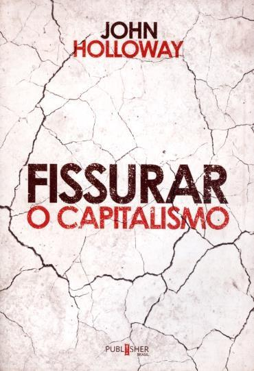 Fissurar o Capitalismo (2013 - Edição 1)