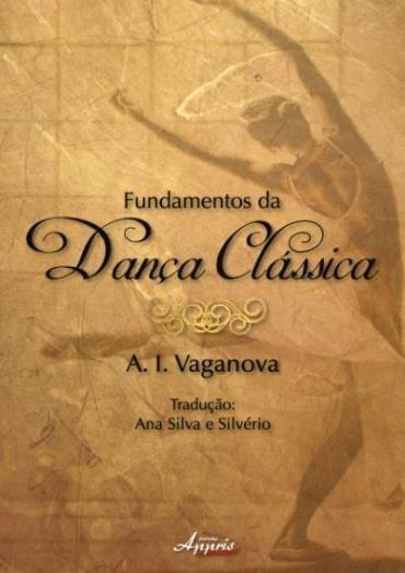Fundamentos da Dança Clássica (2012 - Edição 1)