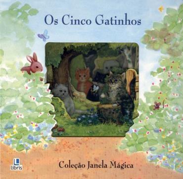 Janela Mágica: os Cinco Gatinhos