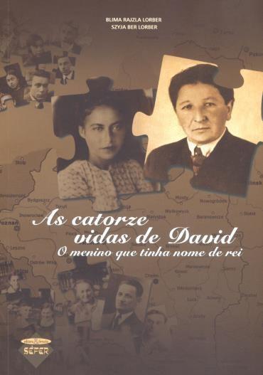 Catorze Vidas de David, As: o Menino Que Tinha Nome de Rei (2012 - Edição 1)