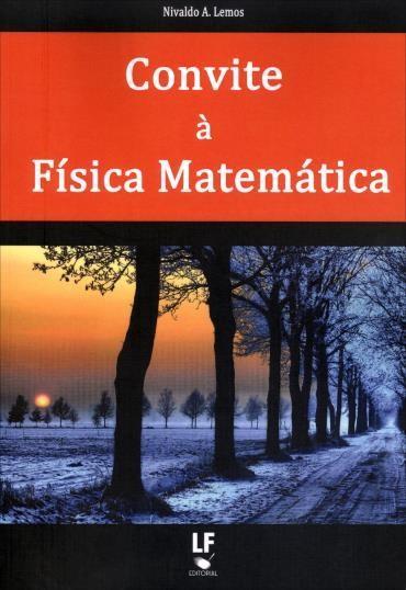 Convite à Física Matemática (2013 - Edição 1)