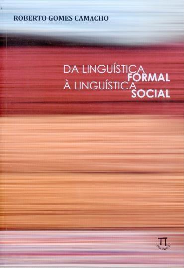 Da Linguística Formal a Linguística Social (2013 - Edição 1)