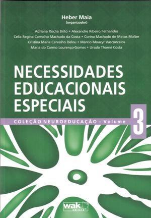 Necessidades Educacionais Espaciais- Vol.3 - Col. Neuroeducação