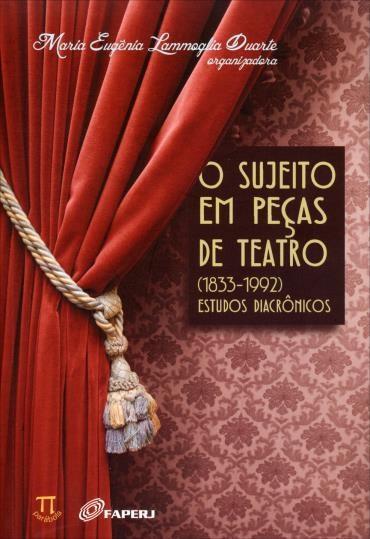Sujeito em Pecas de Teatro, o (2013 - Edição 1)