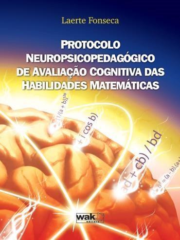 Protocolo Neuropsicopedagógico de Avaliação Cognitiva das Habilidades Matemáticas (0 - Edição 0)