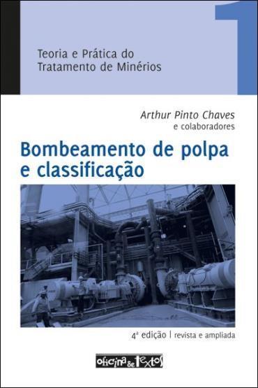 Teoria e Prática do Tratamento de Minerios - Vol. 1