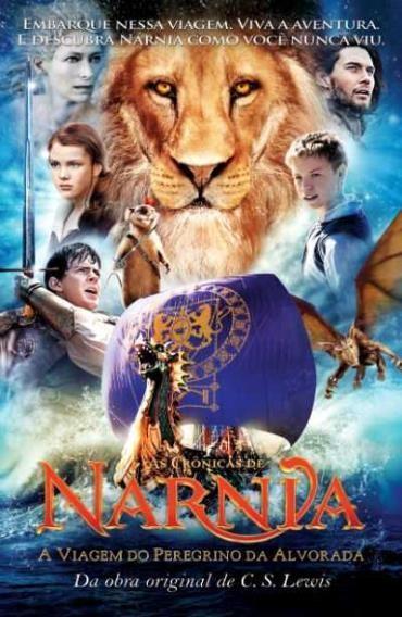 As Crônicas de Nárnia: a Viagem do Peregrino da Alvorada - Capa do Filme - C. S. Lewis