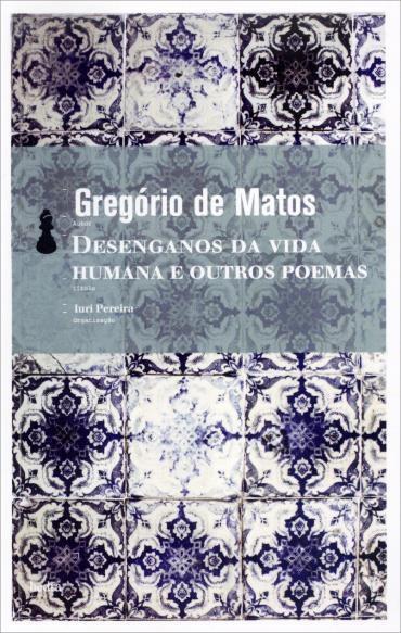 Desenganos da Vida Humana e Outros Poemas (2013 - Edição 1)