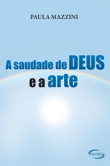Saudade de Deus e a Arte, A