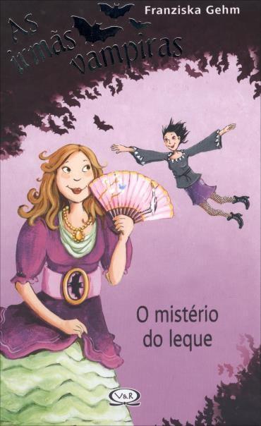 Irmãs Vampiras, As: o Mistério do Leque (2013 - Edição 1)