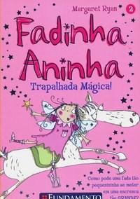 Fadinha Aninha: Trapalhada Mágica! - Vol. 2