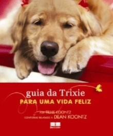 Guia da Trixie para uma Vida Feliz, O