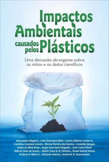 Impactos Ambientais Causados pelos Plásticos (2012 - Edição 1)
