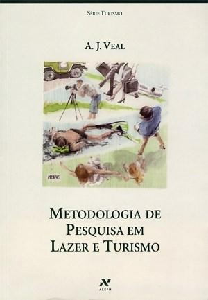 Metodologia de Pesquisa em Lazer e Turismo