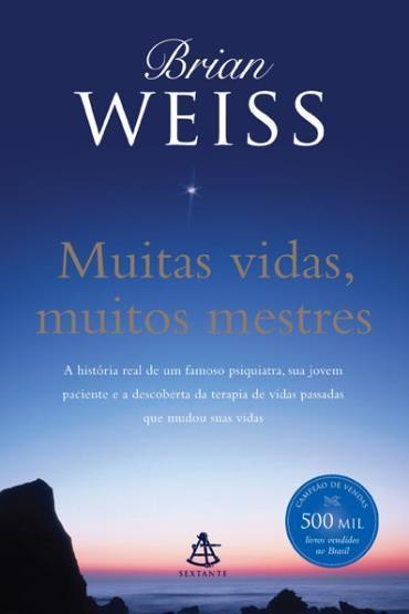 Muitas Vidas, Muitos Mestres (2013 - Edição 1)