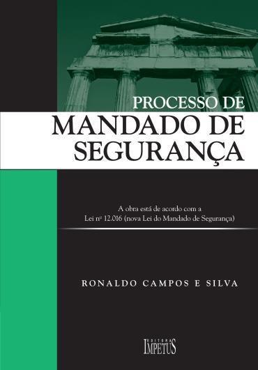 Processo de Mandado de Segurança (2013 - Edição 1)