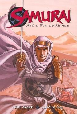 Samurai: Ate o Fim do Mundo - Vol.2 (2010 - Edição 1)