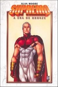 Supremo: a Era de Bronze - Vol.3 (0 - Edição 0)