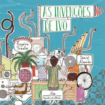 As Invenções de Ivo - Rogério Trentini