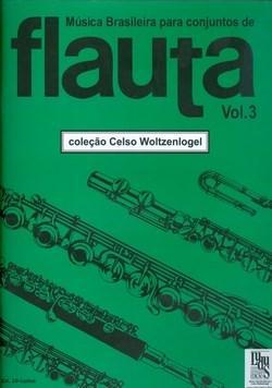 Música Brasileira para Conjuntos de Flauta Vol. 3