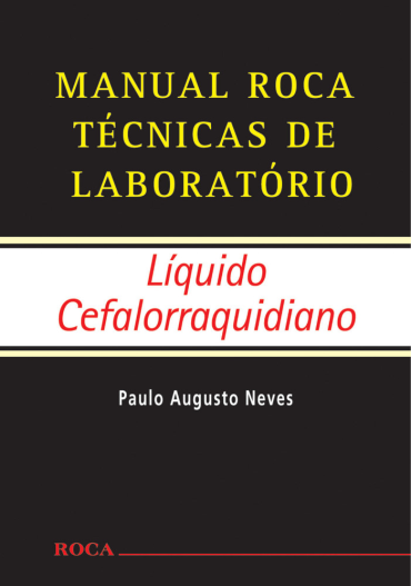 Manual Roca Técnicas de Laboratório - Líquido Cefalorraquidiano