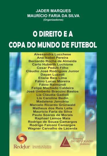 Direito e a Copa do Mundo de Futebol, o (2013 - Edição 1)
