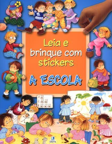 Leia e Brinque Com Stickers: a Escola
