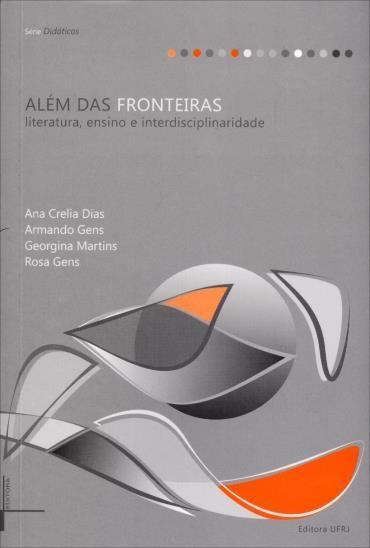 Além das Fronteiras: Literatura, Ensino e Interdisciplinaridade (2013 - Edição 1)