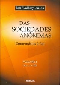 Das Sociedades Anonimas - Comentarios a Lei - Vol.1