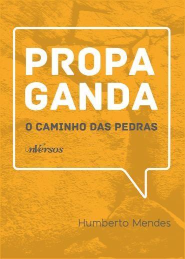 Propaganda: o Caminho das Pedras (2012 - Edição 1)