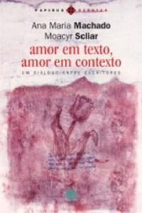 Amor em Texto, Amor em Contexto: um Diálogo Entre Escritores